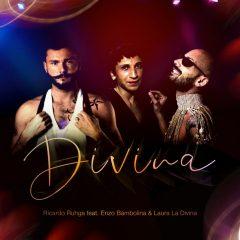 "Esce ""DIVINA"" di Ricardo Ruhga feat. Enzo Galasso e Laura La Divina"